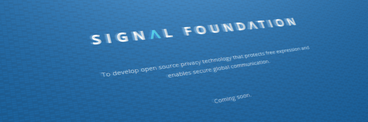 The creators of Signal's secure messenger will open a fund to support the project